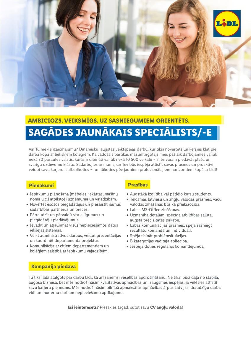 SAGĀDES JAUNĀKAIS SPECIĀLISTS/-E